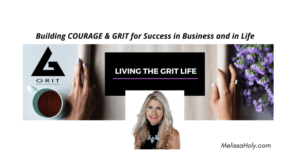 Banner for Courage and grit building for success in business and in life.