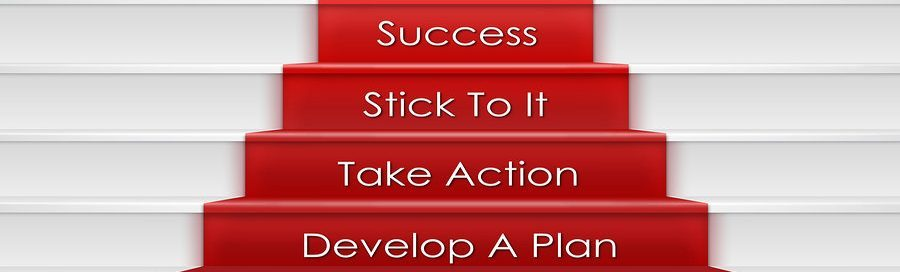 Words of encouragement, red carpet stairs with the words Develop a plan, take action, stick to it, success at the top